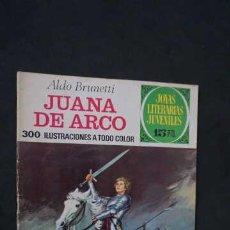 Tebeos: JOYAS LITERARIAS JUVENILES NUMERO 109, EDITORIAL BRUGUERA, JUANA DE ARCO. Lote 267330399