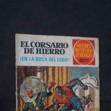 Tebeos: GRANDES AVENTURAS JUVENILES NUMERO 7 EL CORSARIO DE HIERRO, EDITORIAL BRUGUERA, EN LA BOCA DEL LOBO. Lote 267363439