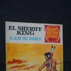 Tebeos: GRANDES AVENTURAS JUVENILES NUMERO 55 EL SHERIFF KING, EDITORIAL BRUGUERA, EL OJO DEL DIABLO. Lote 267364499