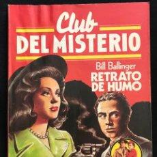 Tebeos: REVISTA - CLUB DEL MISTERIO #26 - BILL BALLINGER - RETRATO DE HUMO - BRUGUERA - 1981. Lote 267717154
