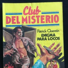 Tebeos: REVISTA - CLUB DEL MISTERIO #32 - PATRICK QUENTIN - ENIGMA PARA LOCOS - BRUGUERA - 1981. Lote 267717749