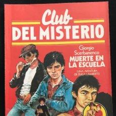 Tebeos: REVISTA - CLUB DEL MISTERIO #36 - GIORGIO SCERBANENCO - MUERTE EN LA ESCUELA - BRUGUERA - 1982. Lote 267718039