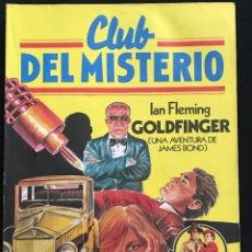 Tebeos: REVISTA - CLUB DEL MISTERIO #37 - IAN FLEMING - GOLDFINGER (AVENTURA JAMES BOND) - BRUGUERA - 1982. Lote 267718404