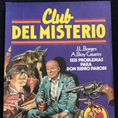 Tebeos: REVISTA - CLUB DEL MISTERIO #38 - J.L.BORGES - 6 PROBLEMAS PARA DON ISIDRO PARODI - BRUGUERA - 1982. Lote 267718659