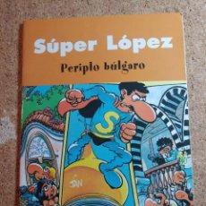 Tebeos: COMIC DE SUPER LOPEZ EN PERIPLO BULGARO. Lote 267896289