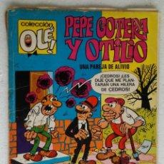 Tebeos: COMIC PEPE GOTERA Y OTILIO - COLECCION OLE, Nº 82 (NUMERO EN EL LOMO); BRUGUERA, AÑO 1973. Lote 268470604