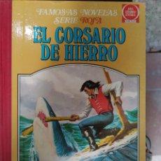 BDs: EL CORSARIO DE HIERRO. FAMOSAS NOVELAS SERIE ROJA IV. Lote 269035739
