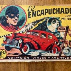 Tebeos: EL ENCAPUCHADO CON PAT FURIA - BRUGUERA / COL. VIAJES Y AVENTURAS - ORIGINAL - MUY DIFICIL - GCH. Lote 269203413