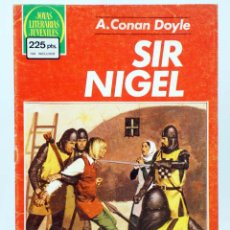 Tebeos: JOYAS LITERARIAS JUVENILES 265. SIR NIGEL (ARTHUR CONAN DOYLE) BRUGUERA, 1983. OFRT. Lote 269335733
