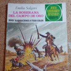 Tebeos: COMIC DE JOYAS LITERARIAS JUVENILES LA SOBERANA DEL CAMPO DE ORO DEL AÑO 1976 Nº 153. Lote 269396473