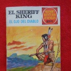 Tebeos: EL SHERIFF KING, Nº 55, EL OJO DEL DIABLO, ED. BRUGUERA, AÑO 1973. Lote 269724103