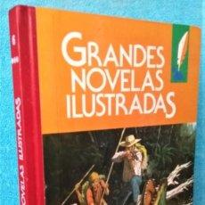 Tebeos: GRANDES NOVELAS ILUSTRADAS Nº: 6 1ª ED. 1985. RECOPILATORIO JOYAS LITERARIAS. Lote 270608073