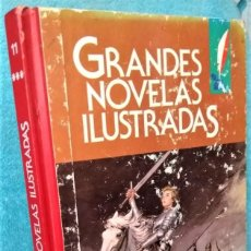 Tebeos: GRANDES NOVELAS ILUSTRADAS Nº: 11 1ª ED. 1985. RECOPILATORIO JOYAS LITERARIAS. Lote 270609013