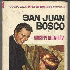 Tebeos: BRUGUERA. HISTORIA Y BIOGRAF�A. SAN JUAN BOSCO.. Lote 271323888