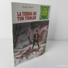 Tebeos: LA TIERRA DE TOM TIDDLER (CHARLES DICKENS) JOYAS LITERARIAS JUVENILES Nº 219 - 1ª EDICIÓN 10/9/1979. Lote 272169908