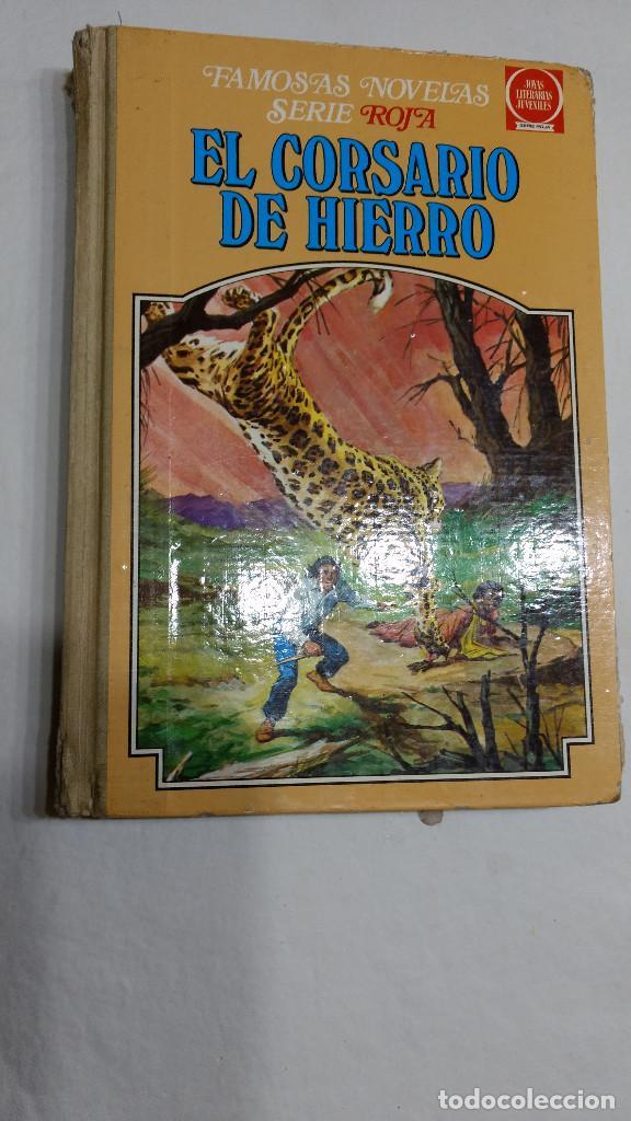 EL CORSARIO DE HIERRO TOMO II - SERIE ROJA - FAMOSAS NOVELAS 1ª ED. 1978 DIFÍCIL (Tebeos y Comics - Bruguera - Corsario de Hierro)