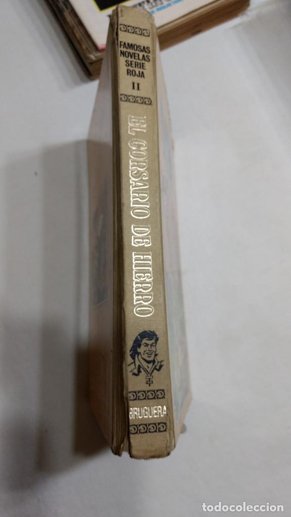 Tebeos: EL CORSARIO DE HIERRO TOMO II - SERIE ROJA - FAMOSAS NOVELAS 1ª ED. 1978 DIFÍCIL - Foto 2 - 272200138