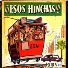 Livros de Banda Desenhada: COMIC COLECCION DDT EXTRA ESOS HINCHAS. Lote 272224533