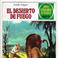 Tebeos: JOYAS LITERARIAS JUVENILES Nº 223 - EL DESIERTO DE FUEGO - BRUGUERA 1979 - 1ª EDICIÓN. Lote 274172313
