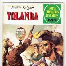 Tebeos: JOYAS LITERARIAS JUVENILES Nº 205 - YOLANDA - BRUGUERA 1979 - 1ª EDICIÓN. Lote 274191028