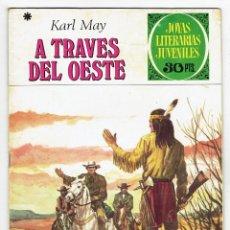 Tebeos: JOYAS LITERARIAS JUVENILES Nº 179 - A TRAVÉS DEL OESTE - BRUGUERA 1977 - 1ª EDICIÓN. Lote 274194328