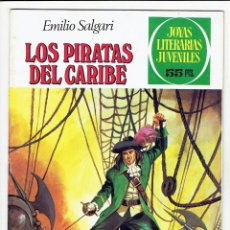 Tebeos: JOYAS LITERARIAS JUVENILES Nº 171 - LOS PIRATAS DEL CARIBE - BRUGUERA 1981 - 2ª EDICIÓN. Lote 274195833