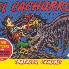 Tebeos: EL CACHORRO 193. EDICIÓN FACSÍMIL DE IRANZO. Lote 274346463