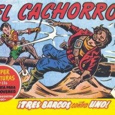 BDs: EL CACHORRO 203. EDICIÓN FACSÍMIL DE IRANZO. Lote 274349123