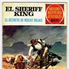 Tebeos: GRANDES AVENTURAS JUVENILES - EL SHERIFF KING - Nº 21 - EL SECRETO DE ROCAS ROJAS - BRUGUERA 1972. Lote 274830273
