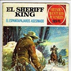 Tebeos: GRANDES AVENTURAS JUVENILES - EL SHERIFF KING - Nº 40 - EL ESPANTAPÁJAROS ASESINADO - BRUGUERA 1973. Lote 274830493