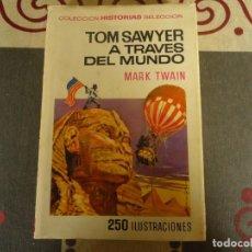 Tebeos: TOM SAWYER A TRAVES DEL MUNDO. Lote 275667023