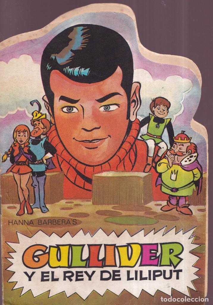 GULLIVER, Y EL REY LILIPUT - HANNAH BARBERA - TROQUELADOS TELE COLOR BRUGUERA 1971 (Tebeos y Comics - Bruguera - Tele Color)