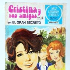 Tebeos: JOYAS LITERARIAS JUVENILES SERIE AZUL 7. CRISTINA Y SUS AMIGAS. EL GRAN SECRETO. BRUGUERA, 1980. Lote 276908018