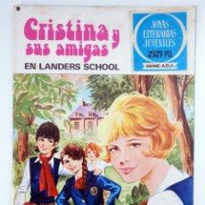 Tebeos: JOYAS LITERARIAS JUVENILES SERIE AZUL 5. CRISTINA Y SUS AMIGAS. EN LANDERS SCHOOL. BRUGUERA, 1978. Lote 276908028