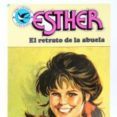 Tebeos: JOYAS LITERARIAS FEMENINAS 100. ESTHER. EL RETRATO DE LA ABUELA. BRUGUERA, 1984. OFRT. Lote 276908038
