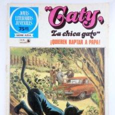 Tebeos: JOYAS LITERARIAS JUVENILES SERIE AZUL 89. CATY, LA CHICA GATO. QUIEREN RAPTAR A PAPÁ. BRUGUERA, 1983. Lote 276908053