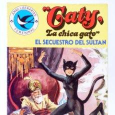 Tebeos: JOYAS LITERARIAS FEMENINAS 102. CATY, LA CHICA GATO. EL SECUESTRO DEL SULTÁN. BRUGUERA, 1984. OFRT. Lote 276908058