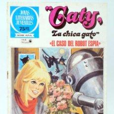Tebeos: JOYAS LITERARIAS JUVENILES SERIE AZUL 93. CATY, LA CHICA GATO. CASO DEL ROBOT ESPÍA. BRUGUERA, 1983. Lote 276908088