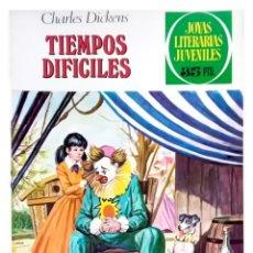 Tebeos: JOYAS LITERARIAS JUVENILES Nº 152 TIEMPOS DIFICILES - CHARLES DICKENS - 1979 EXCELENTE. Lote 276950858