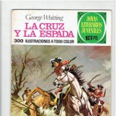 Tebeos: ARCHIVO * JOYAS LITERARIAS JUVENILES * Nº 35. LA CRUZ Y LA ESPADA * ED. BRUGUERA 1ª ED.1971 *. Lote 277099803