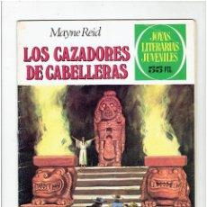 Tebeos: ARCHIVO * JOYAS LITERARIAS JUVENILES * Nº 66 * LOS CAZADORES DE CABELLERAS * MAYNE REID *. Lote 277100693
