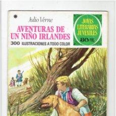 Tebeos: ARCHIVO * JOYAS LITERARIAS JUVENILES * Nº 126 * AVENTURAS DE UN NIÑO IRLANDES. 2ª EDICION 1977 *. Lote 277101023