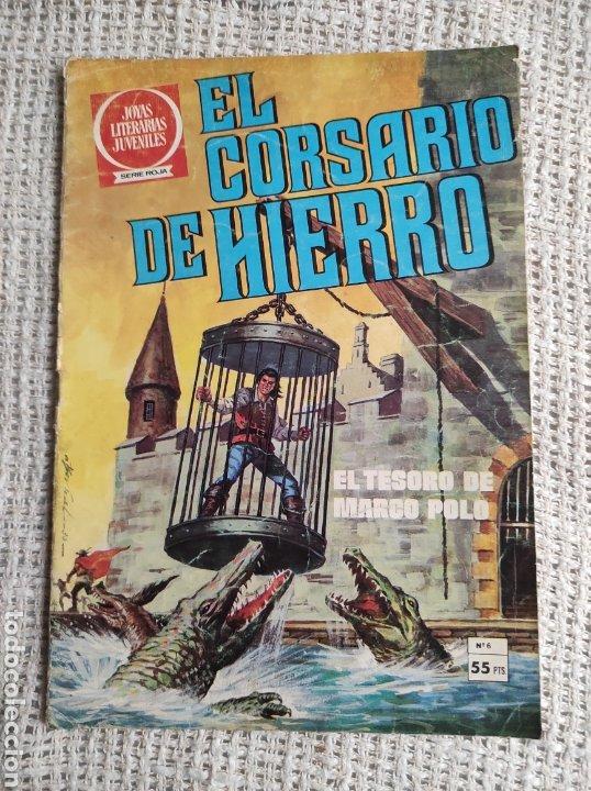 EL CORSARIO DE HIERRO Nº 6 - JOYAS LITERARIAS JUVENILES (Tebeos y Comics - Bruguera - Corsario de Hierro)