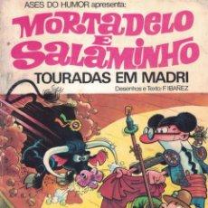 Tebeos: MORTADELO & SALAMINHO - TOURADAS EM MADRI. Lote 277201568