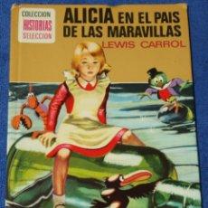 Tebeos: ALICIA EN EL PAÍS DE LAS MARAVILLAS - LEWIS CARROL - HISTORIAS SELECCIÓN - BRUGUERA (1978). Lote 277202028