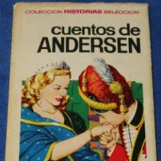 Tebeos: CUENTOS DE ANDERSEN - HISTORIAS SELECCIÓN - BRUGUERA. Lote 277203778