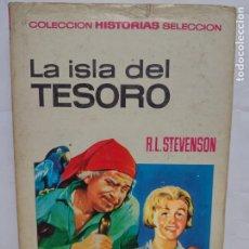 Tebeos: LA ISLA DEL TESORO - R.L. STEVENSON - COLECCIÓN HISTORIAS SELECCION - AÑO 1971 BRUGUERA. Lote 277240428