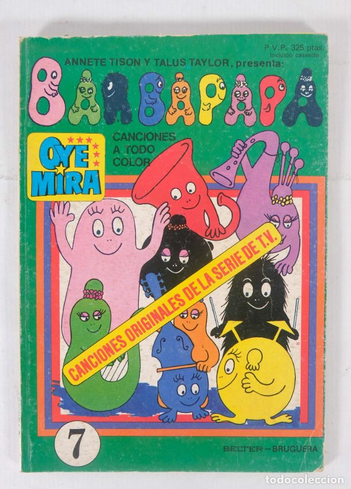 OYE MIRA NÚMERO 7 - BARBAPAPA - EDITORIAL BRUGUERA 1981 (Tebeos y Comics - Bruguera - Otros)