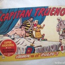 Tebeos: SUPER AVENTURAS Nº 475. EL CAPITAN TRUENO Nº 254. BRUGUERA. Lote 277510568