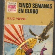 Tebeos: HISTORIA SELECCIÓN. CINCO SEMANAS EN GLOBO. JULIO VERNE. Nº7 .BRUGUERA, 8ª EDC. 1974.(Z/5). Lote 277555348